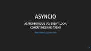 AsyncIO talk slides